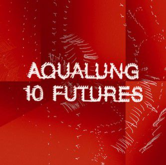 AQUALUNG_10FUTURES_CD_BOOKLET_PAGINATED.indd