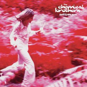 The Chemical Brothers/Setting Sun