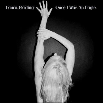 Laura Marling- Once I Was An Eagle