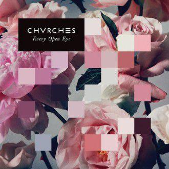 CHVRCHES / Every Open Eye (jake-sya)