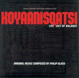 Philip Glass – Koyaanisqatsi (1982)