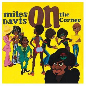Miles Davis - On the Corner (1972)