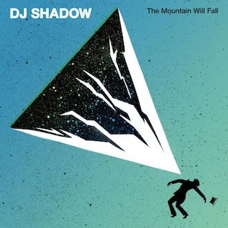 DJ Shadow / The Mountain Will Fall (jake-sya)(MSAP0034)