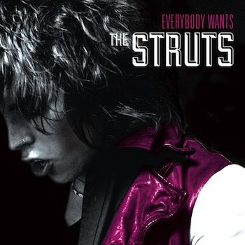 Everybody-Wants-The-Struts